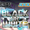 【アイナナ新イベント】「BLACK or WHITE」IDOLiSH7×TRIGGER!