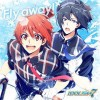 一織(増田俊樹)&陸(小野賢章)が歌う「Fly away!」が4/17より配信決定!